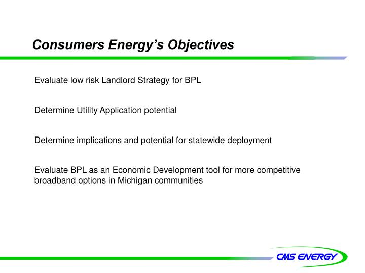 Consumers Energy's Objectives