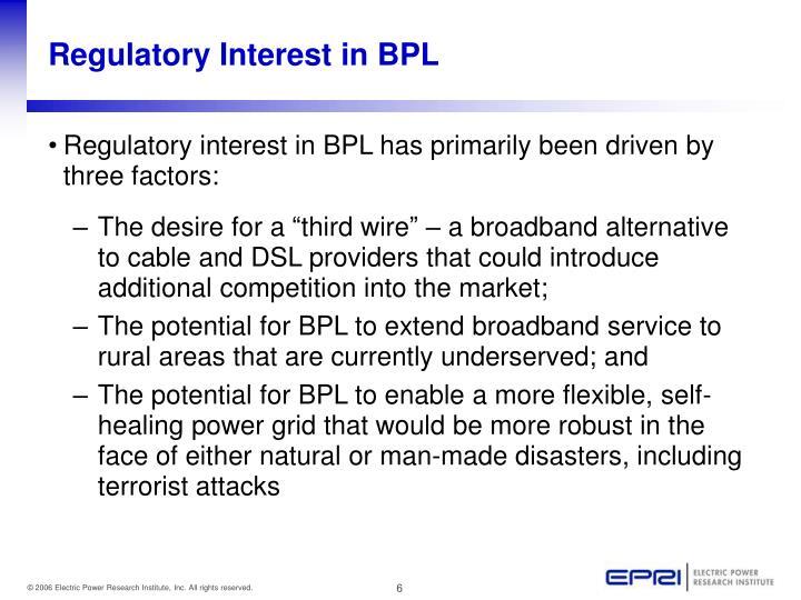 Regulatory Interest in BPL