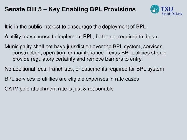 Senate Bill 5 – Key Enabling BPL Provisions
