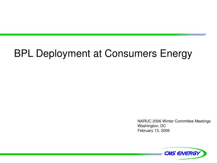 BPL Deployment at Consumers Energy