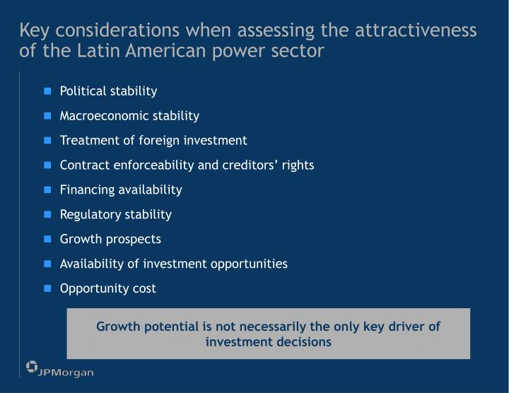 Key considerations when assessing the attractiveness of the Latin American power sector