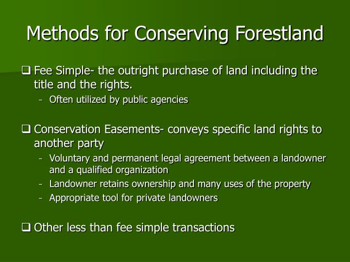 Methods for Conserving Forestland