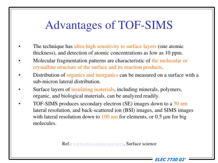 Advantages of TOF-SIMS