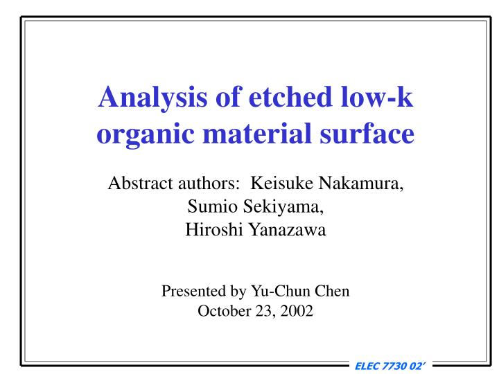 Analysis of etched low-k
