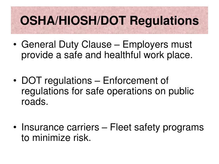 OSHA/HIOSH/DOT Regulations