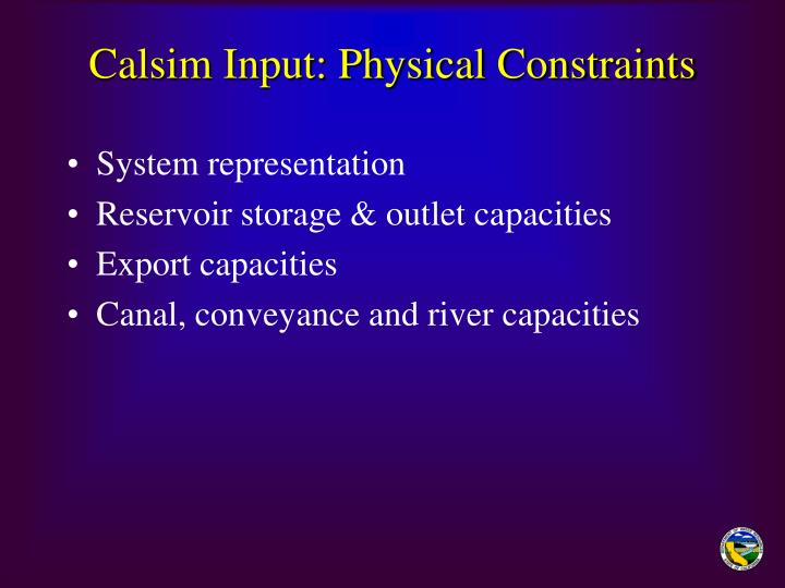 Calsim Input: Physical Constraints