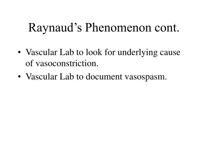 Raynaud's Phenomenon cont.