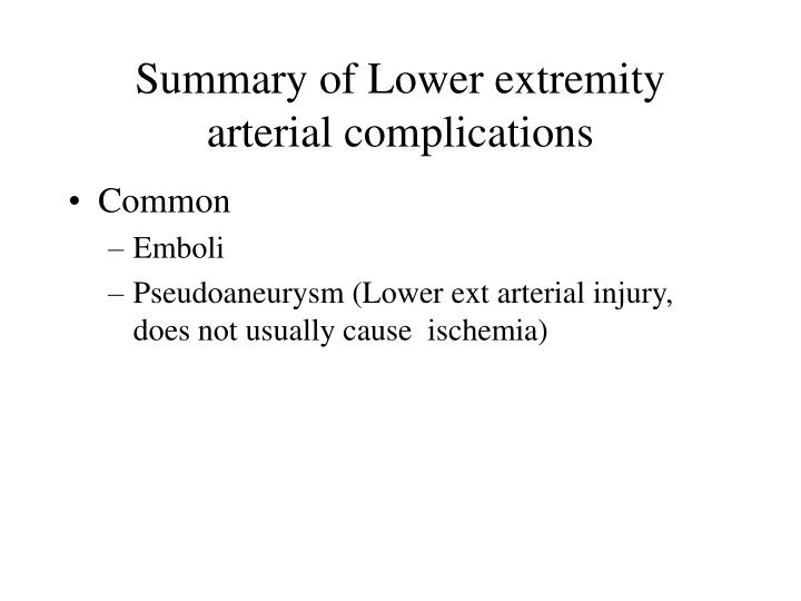 Summary of Lower extremity arterial complications