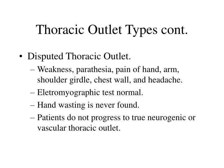Thoracic Outlet Types cont.
