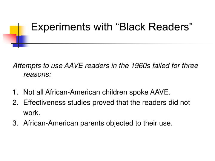 "Experiments with ""Black Readers"""