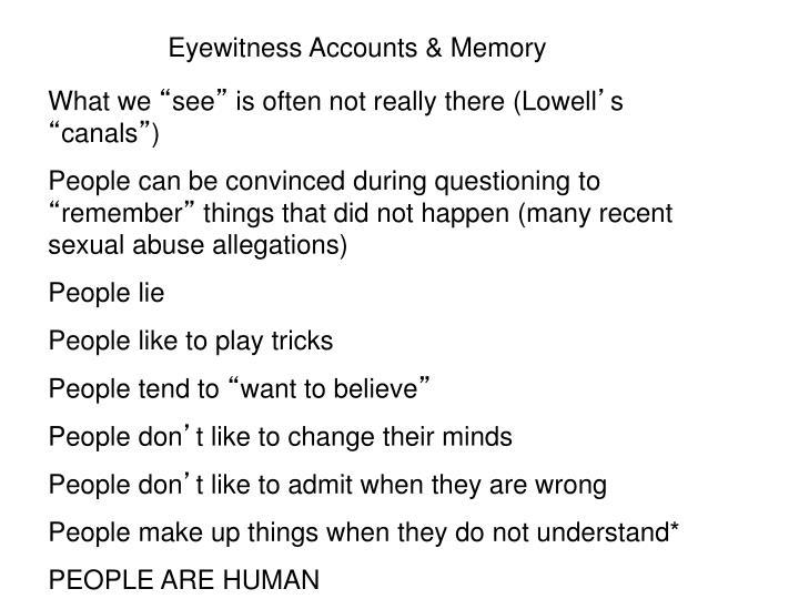 Eyewitness Accounts & Memory