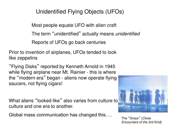Unidentified Flying Objects (UFOs)