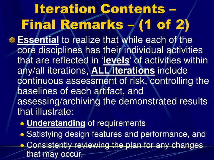 Iteration Contents – Final Remarks – (1 of 2)