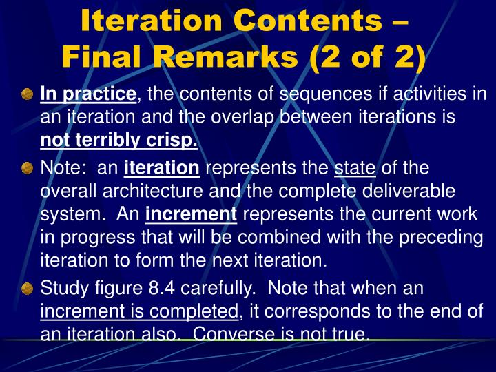 Iteration Contents – Final Remarks (2 of 2)