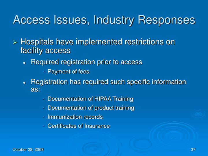 Access Issues, Industry Responses