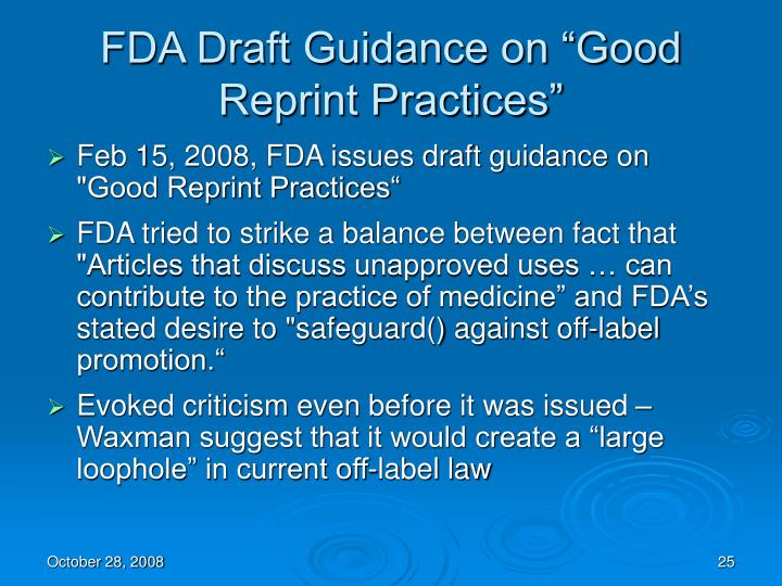 "FDA Draft Guidance on ""Good Reprint Practices"""