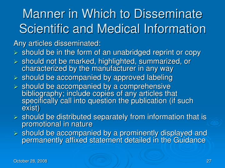 Manner in Which to Disseminate Scientific and Medical Information