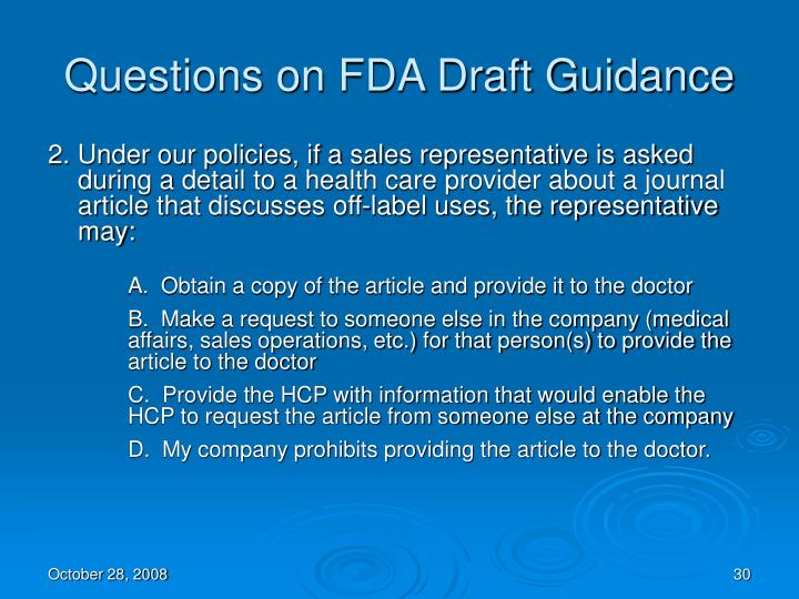 Questions on FDA Draft Guidance