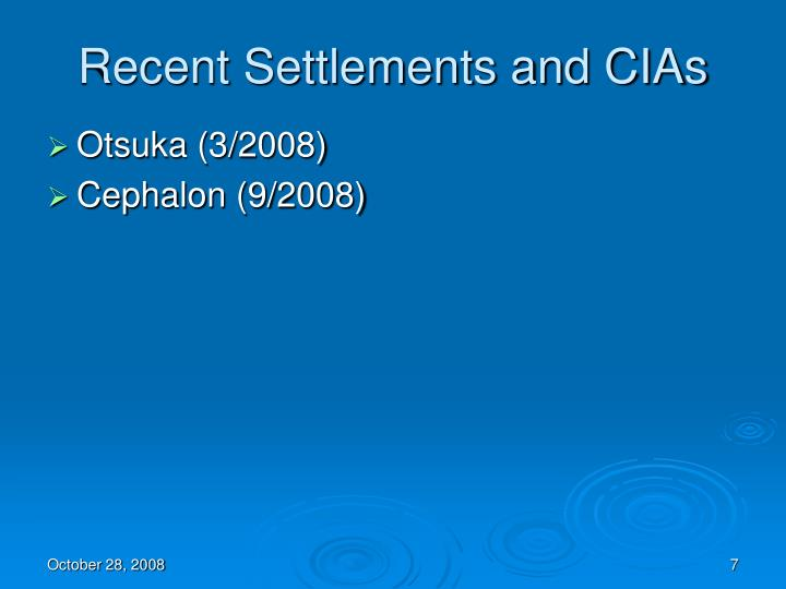Recent Settlements and CIAs