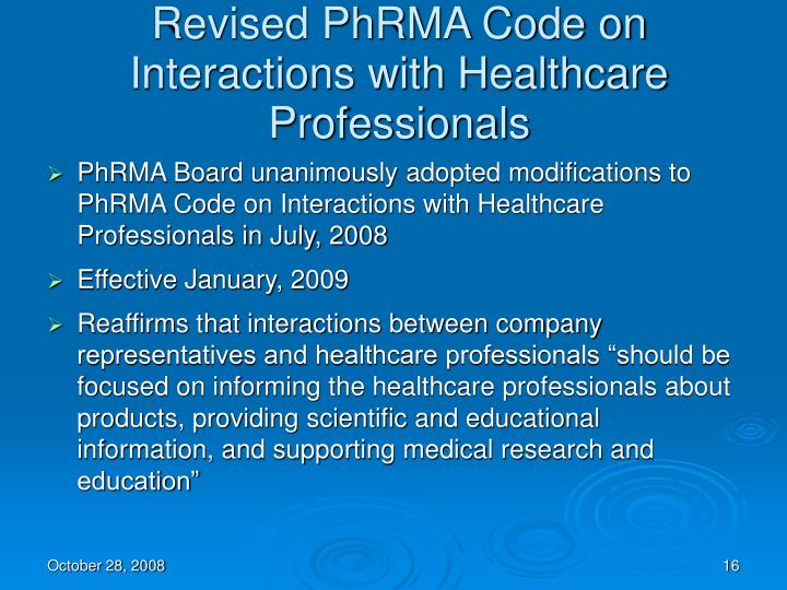 Revised PhRMA Code on Interactions with Healthcare Professionals