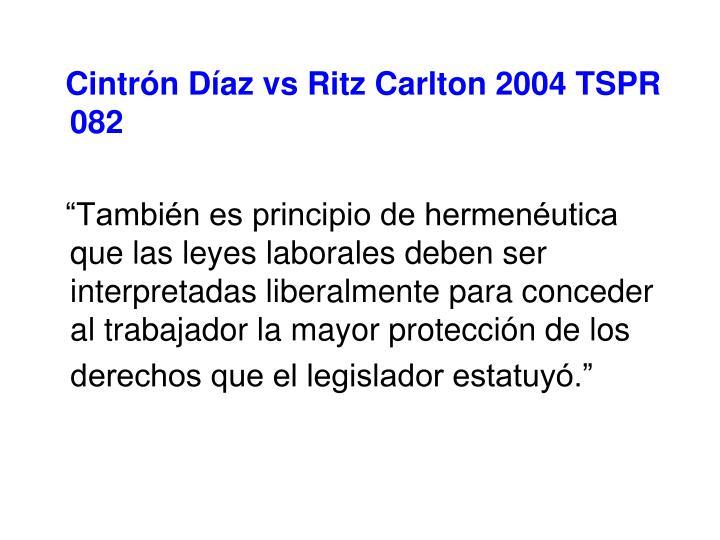 Cintrón Díaz vs Ritz Carlton 2004 TSPR 082