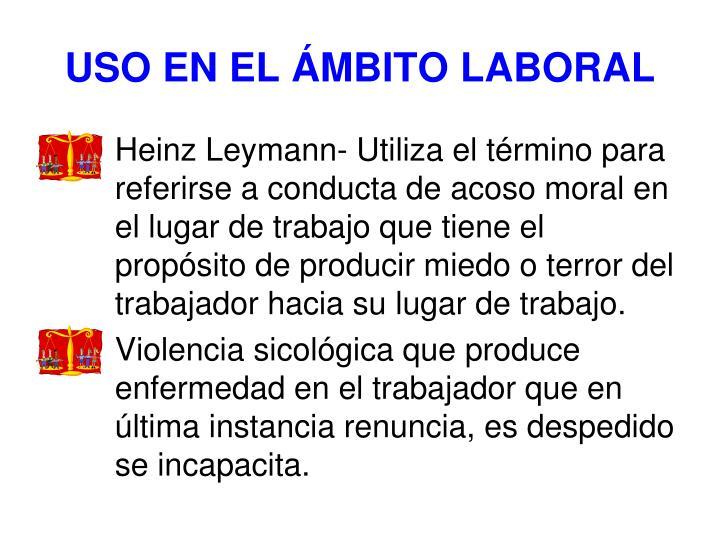 USO EN EL ÁMBITO LABORAL