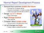 normal report development process