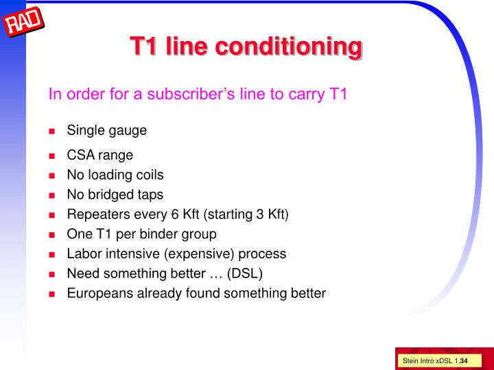 T1 line conditioning