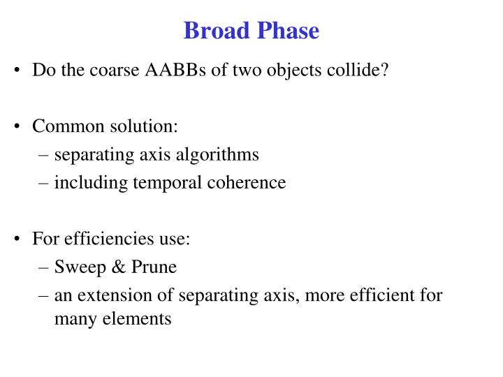 Broad Phase