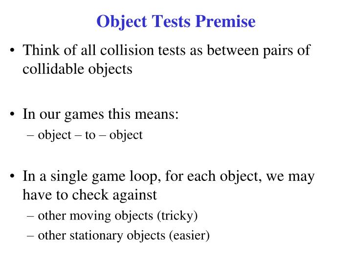 Object Tests Premise