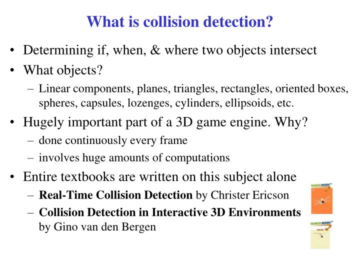 What is collision detection?