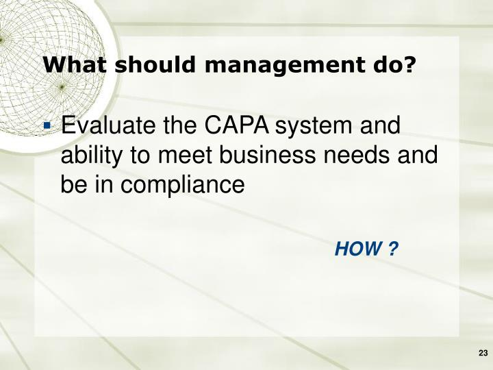What should management do?