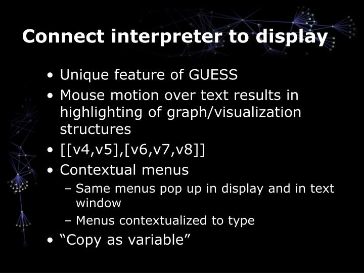 Connect interpreter to display