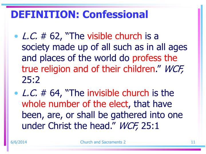 DEFINITION: Confessional