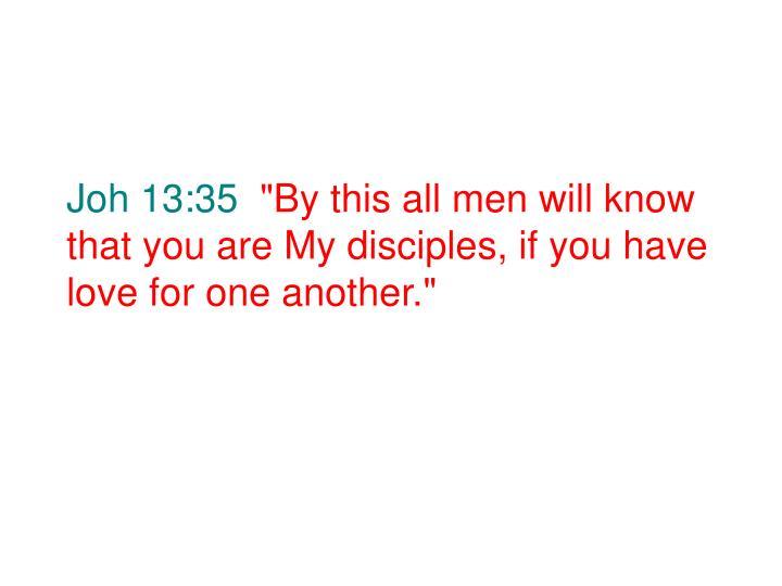 Joh 13:35