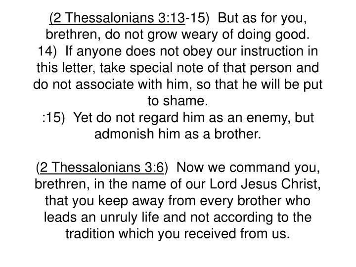 (2 Thessalonians 3:13