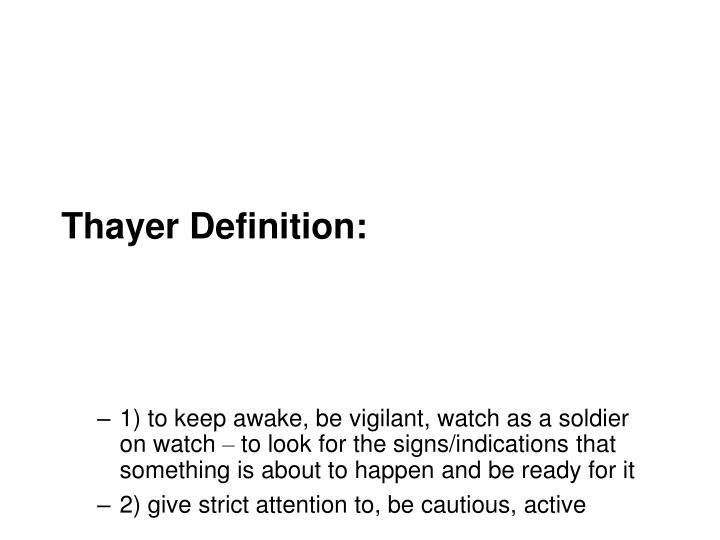 Thayer Definition: