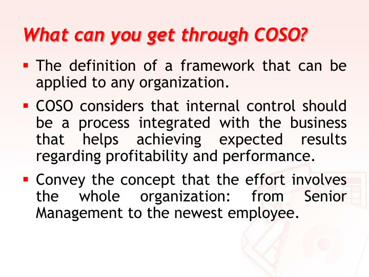 What can you get through COSO?