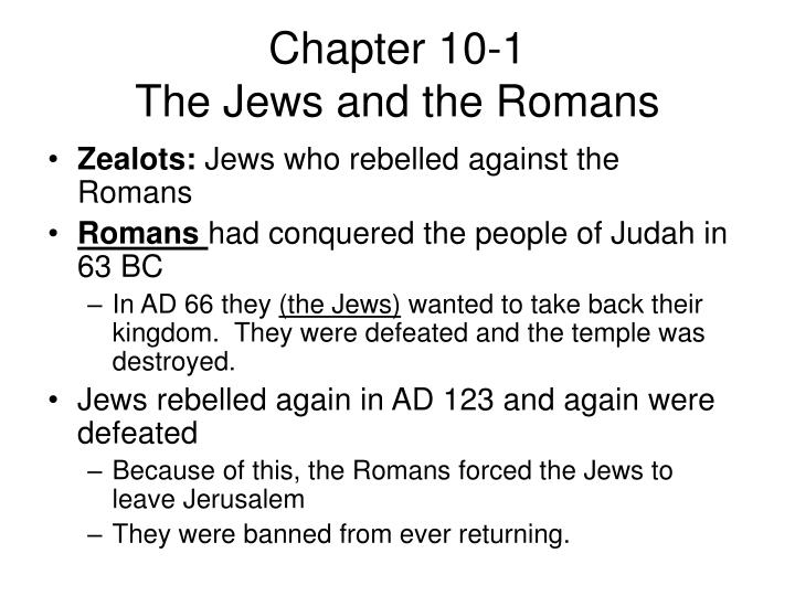 Chapter 10 1 the jews and the romans