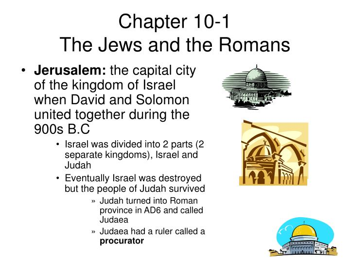 Chapter 10 1 the jews and the romans1