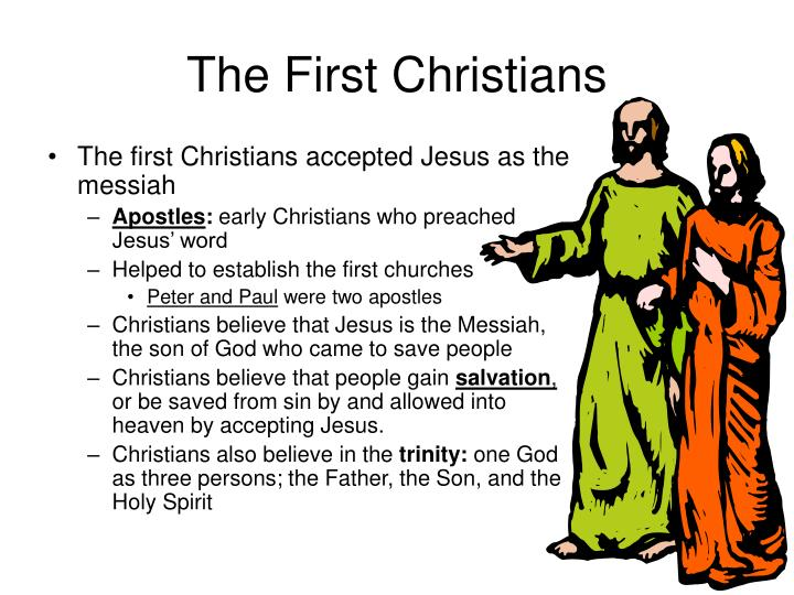 The First Christians