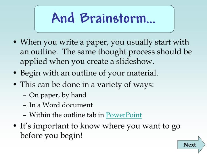 And Brainstorm…