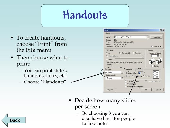 "To create handouts, choose ""Print"" from the"