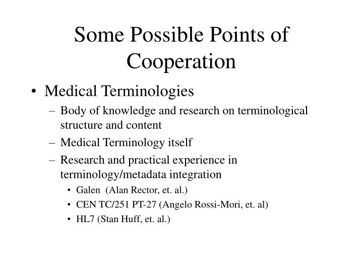 Some Possible Points of Cooperation