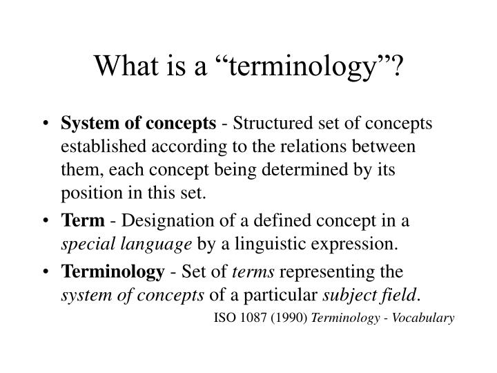 """What is a """"terminology""""?"""