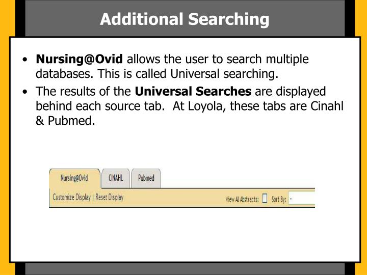 Additional Searching