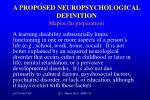 a proposed neuropsychological definition mapou in preparation2