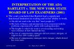 interpretation of the ada bartlett v the new york state board of law examiners 20011