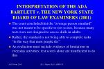 interpretation of the ada bartlett v the new york state board of law examiners 20012