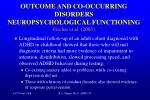 outcome and co occurring disorders neuropsychological functioning fischer et al 2005